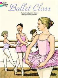 Ballet Class Färging Book - John grön  Caroline Denzler  John grön - pocket (9780486296388)     Bokhandel