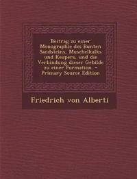 Beitrag zu einer Monographie des Bunten Sandsteins, Muschelkalks und Keupers, und die Verbindung dieser Gebilde zu einer Formation.