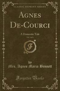 Agnes De-Courci, Vol. 3 of 4