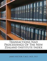 Transactions Nad Proceedings Of The New Zealand Institute Index
