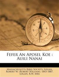 Fefer an Aposel koe : auili nanai