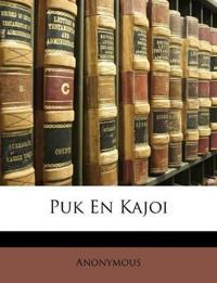 Puk En Kajoi