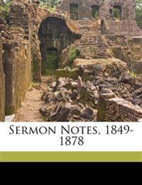 Sermon notes, 1849-1878