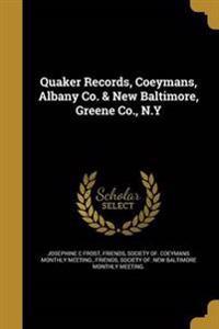 QUAKER RECORDS COEYMANS ALBANY
