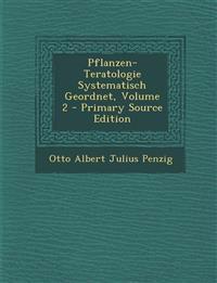 Pflanzen-Teratologie Systematisch Geordnet, Volume 2