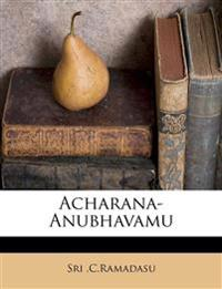 Acharana-Anubhavamu