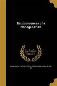 REMINISCENCES OF A NONAGENARIA