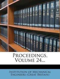 Proceedings, Volume 24...