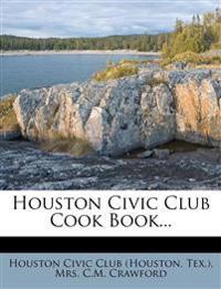 Houston Civic Club Cook Book...