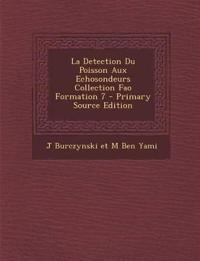 La Detection Du Poisson Aux Echosondeurs Collection Fao Formation 7