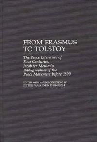 From Erasmus to Tolstoy