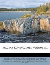 Magyar Konyvszemle, Volume 8...