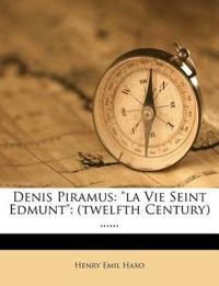 """Denis Piramus: """"la Vie Seint Edmunt"""": (twelfth Century) ......"""