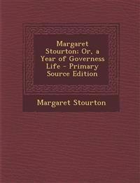 Margaret Stourton; Or, a Year of Governess Life