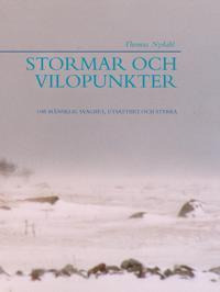 Stormar och vilopunkter : om mänsklig svaghet, utsatthet och styrka