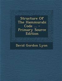 Structure Of The Hammurabi Code ...