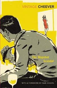 Wapshot scandal - with an introduction by dave eggers
