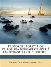 Protokoll Fördt Hos Vällofliga Borgareståndet Å Landtdagen I Helsingfors...