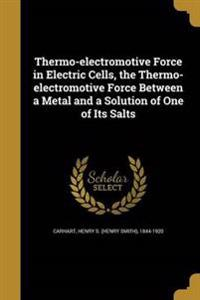 THERMO-ELECTROMOTIVE FORCE IN