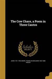 COW CHACE A POEM IN 3 CANTOS