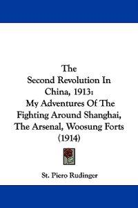 The Second Revolution in China, 1913