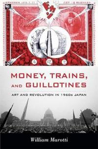 Money, Trains, and Guillotines