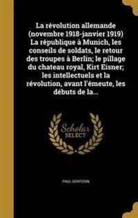 FRE-REVOLUTION ALLEMANDE (NOVE