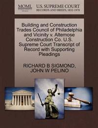 Building and Construction Trades Council of Philadelphia and Vicinity V. Altemose Construction Co. U.S. Supreme Court Transcript of Record with Supporting Pleadings