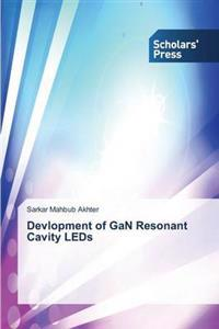 Devlopment of Gan Resonant Cavity LEDs
