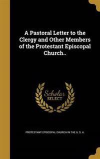 PASTORAL LETTER TO THE CLERGY