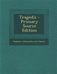 Tragedii - Primary Source Edition