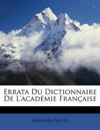 Errata Du Dictionnaire De L'académie Française