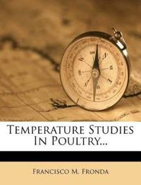 Temperature Studies In Poultry...