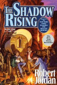 The Shadow Rising: Book Four of 'the Wheel of Time'