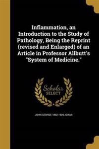 INFLAMMATION AN INTRO TO THE S