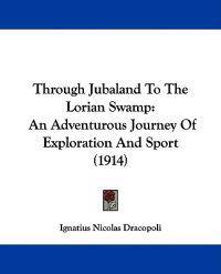 Through Jubaland to the Lorian Swamp