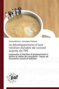 Le Developpement D Une Relation Durable de Conseil Aupres de Tpe