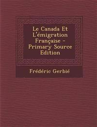 Le Canada Et L'émigration Française
