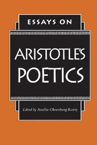 Essays on Aristotle's Poetics