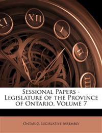 Sessional Papers - Legislature of the Province of Ontario, Volume 7