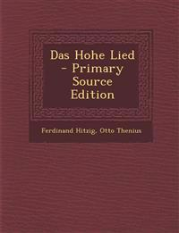Das Hohe Lied - Primary Source Edition