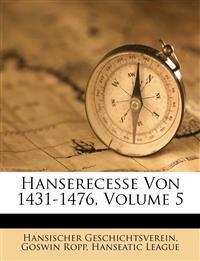 Hanserecesse von 1431-1476. Siebenter Band.