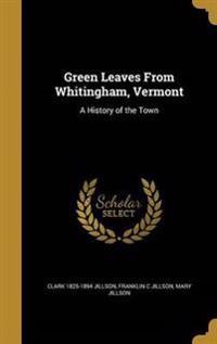 GREEN LEAVES FROM WHITINGHAM V