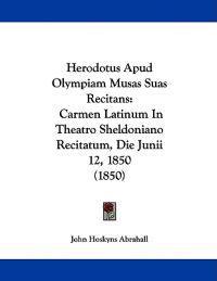 Herodotus Apud Olympiam Musas Suas Recitans