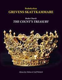 Brahe Church: The Count S Treasury: The Count S Treasury