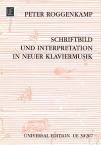 Schriftbild und Interpretation in neuer Klaviermusik