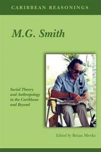 Caribbean Reasonings - M.G. Smith