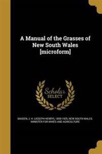 MANUAL OF THE GRASSES OF NEW S