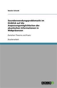 Soundanwendungsproblematik Im Hinblick Auf Die Anpassungsmoglichkeiten Der Akustischen Informationen in Webprasenzen