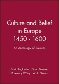 Culture and Belief in Europe, 1450-1600